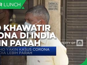 WHO Khawatirkan Corona di India Lebih Parah
