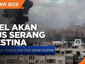 Israel Tegaskan akan Terus Serang Palestina