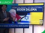 Konflik Israel VS Palestina, Biden Dilema