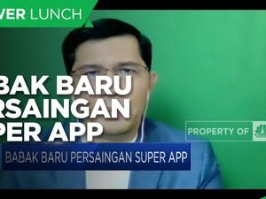 Merger Gojek-Tokopedia, Babak Baru Persaingan Super App
