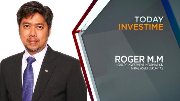 Roger M.M, Head of Investment Information Mirae Asset Sekuritas Indonesia