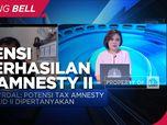 Pandemi, Ekonom Soroti Potensi Kesuksesan Tax Amnesty Jilid 2