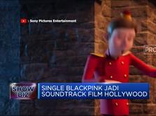 Single Blackpink Jadi Soundtrack Film Hollywood