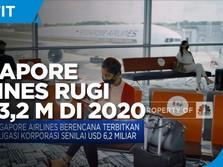 Terhantam Pandemi, Singapore Airlines Rugi USD 3,2 M di 2020
