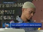 Tax Amnesty Jilid II Bikin Dilema