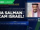 Angkat Bicara, Raja Salman Kecam Israel