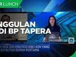 Bunga Murah & Tenor Hingga 30 Tahun, Keunggulan KPR BP Tapera