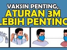 Vaksin Penting, Penerapan 3M Lebih Penting!