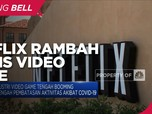 Netflix Dikabarkan Rambah Bisnis Video Game