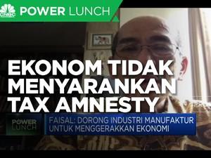 Tax Amnesty Tak Disarankan, Ini Rekomendasi Menggenjot Pajak