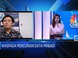 Kata Pakar Soal Penyebab & Bahaya Pencurian Data Pribadi