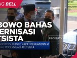Prabowo Rapat Dengan DPR RI Bahas Modernisasi Alutsista RI