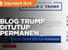 Blog Trump Ditutup Permanen