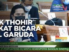 Buka-bukaan Erick Thohir Tentang Persoalan Garuda Indonesia