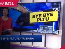 Pensiun 2025, Bye Bye PLTU Batu Bara