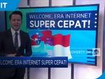 Welcome, Era Internet Super Cepat!