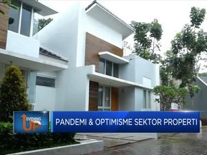 Pandemi & Optimisme Sektor Properti
