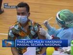 Thailand Mulai Vaksinasi Massal Secara Nasional
