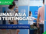 Vaksinasi Asia Jauh Tertinggal dari Eropa & Amerika