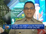 Anies: 150 Ribu Calon Peserta  Telah Daftar PPDB Online