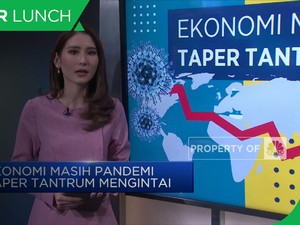 Ekonomi Masih Pandemi Taper Tantrum Masih Mengintai