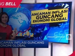 Ancaman Inflasi Guncang  Ekonomi Global