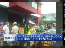 Antrean BTS Meal Membludak, Mcd Ditutup Sementara