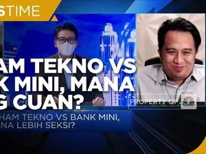 Saham Tekno Vs Bank Mini, Mana yang Lebih Cuan?