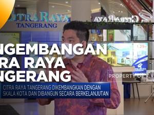 CitraRaya Tangerang, Kota Terpadu Terbesar dari Ciputra Group