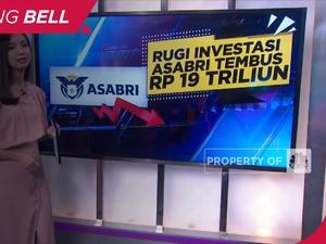 Kacau! Rugi Investasi Asabri Tembus Rp 19 Triliun