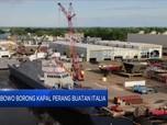 Prabowo Borong Kapal Perang Buatan Italia