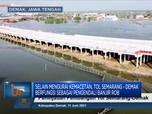 Top! Tol Semarang-Demak Bakal Multifungsi