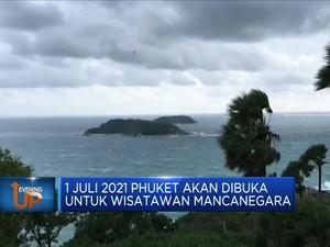 1 Juli 2021, Phuket Dibuka Untuk Wisatawan Mancanegara