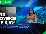 Redam Gejolak Pasar, BI7DRR Diproyeksi Tetap 3,5%