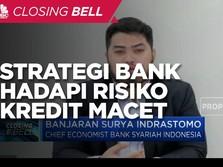 Strategi Pembiayaan Perbankan Hadapi Risiko Kredit Macet
