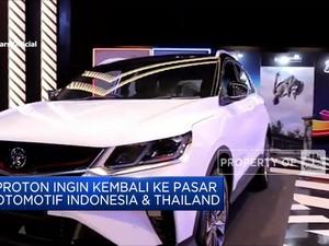 Proton Ingin Balik ke Pasar Otomotif Indonesia & Thailand