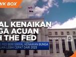 The Fed Beri Sinyal Kenaikan Bunga Acuan Lebih Cepat