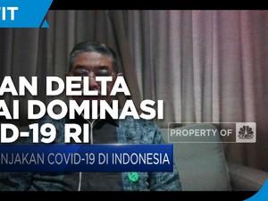 Waspada! Eijkman: Varian Delta Mulai Dominasi Covid-19 RI