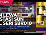 Berburu Cuan Lewat Investasi SUN Ritel Seri SBR010