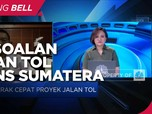 Target PUPR di Tengah Persoalan Lahan Tol Trans Sumatera