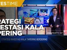 Strategi Investasi Kala Tapering Menghantui