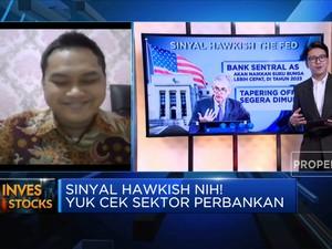 Ada Sinyal Hawkish, Saatnya Atur Strategi di Sektor Perbankan