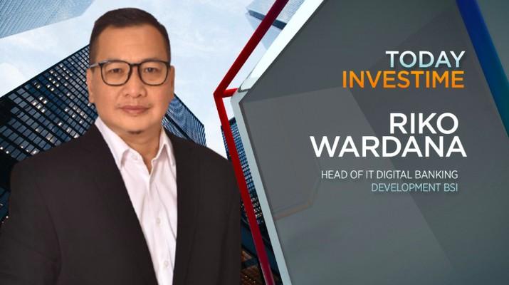 Head of IT Digital Bank Development Group BSI, Riko Wardana