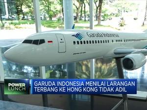 Dilarang Terbang ke Hong Kong, Garuda Indonesia Protes!