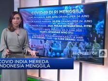 Covid-19 India Mereda, Indonesia Menggila