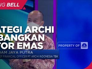 Strategi Archi Indonesia Kembangkan Bisnis Sektor Emas