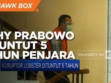 Edhy Prabowo, Koruptor Lobster Dituntut 5 Tahun Penjara