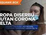 Eropa Diserbu Mutan Corona Delta