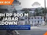 Rp 900 M Biaya yang Dibutuhkan Jawa Barat Jika Lockdown