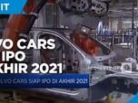 Volvo Cars Siap IPO di Akhir 2021